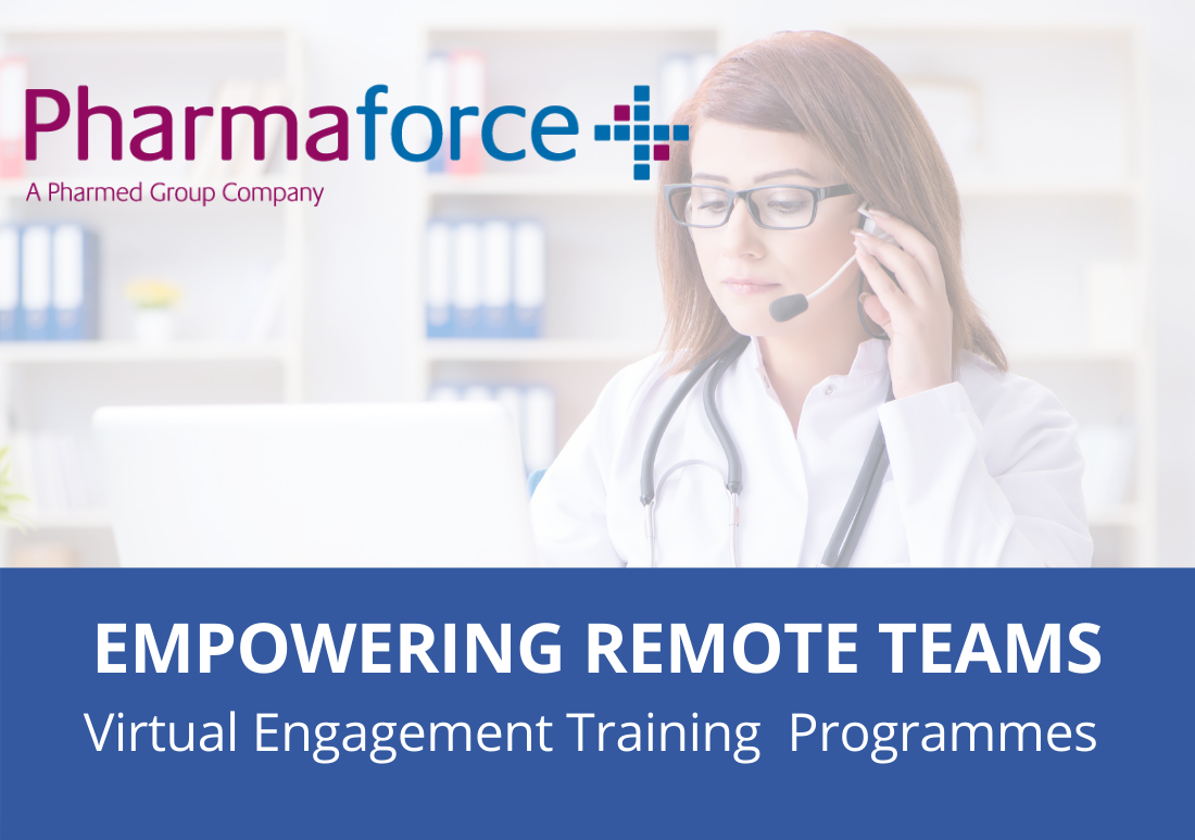 Remote Teams -Pharmaforce Virtual Engagement Training Programmes