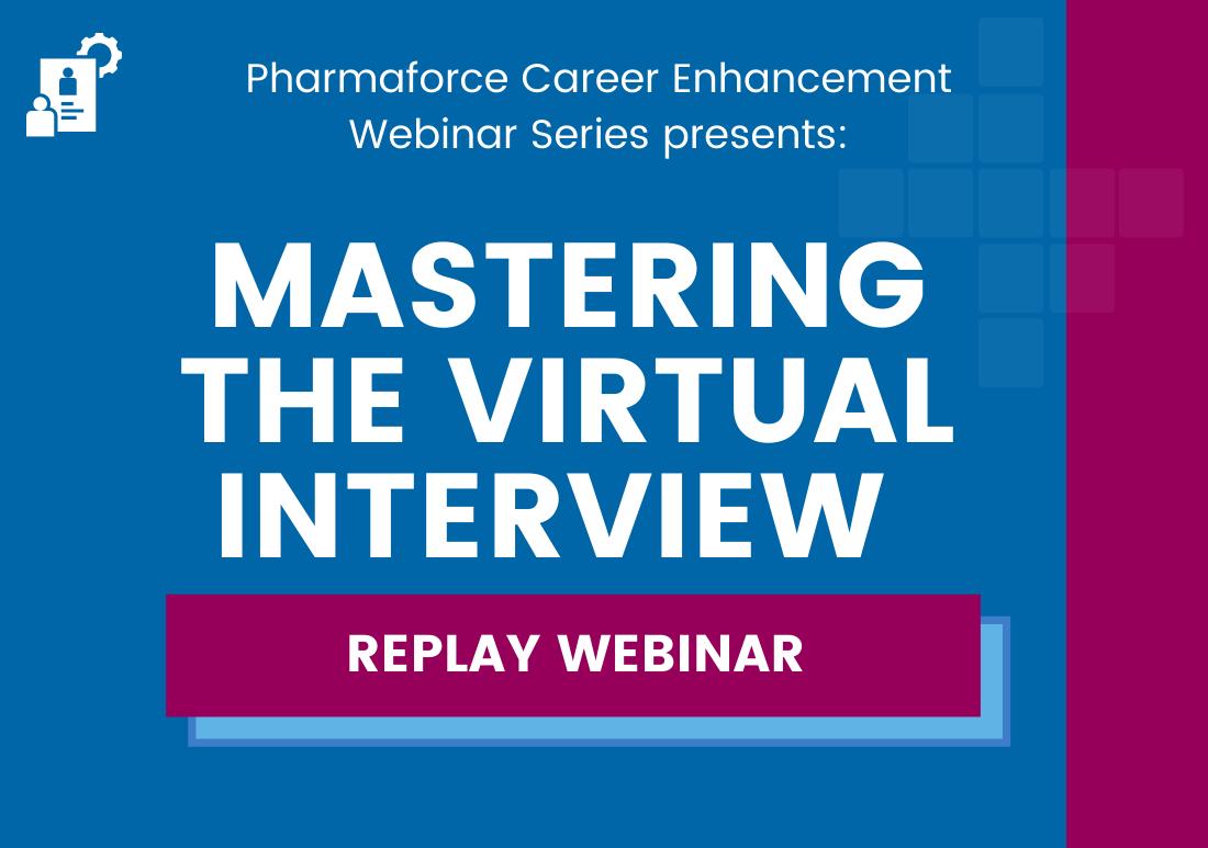 "Career Enhancement Webinar ""Mastering the Virtual Interview"
